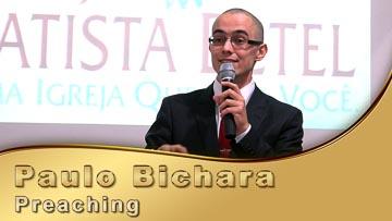 Paulo Bichara - Preaching